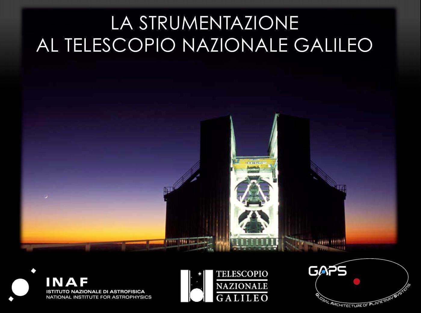 La strumentazione al Telescopio Nazionale Galileo