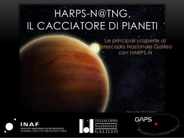 HARPS-N@TNG, IL CACCIATORE DI PIANETI  Le principali scoperte al Telescopio Nazionale Galileo con HARPS-N
